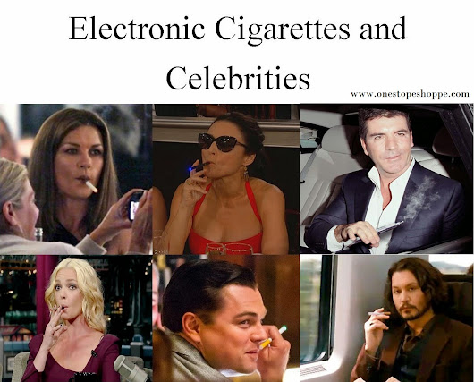 Electronic Cigarettes and Celebrities : Electronic Cigarettes and celebrities