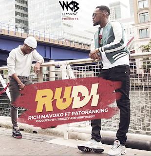 MP3 AUDIO | Rich mavoko X Patoranking ~ Rudi| [official song ]