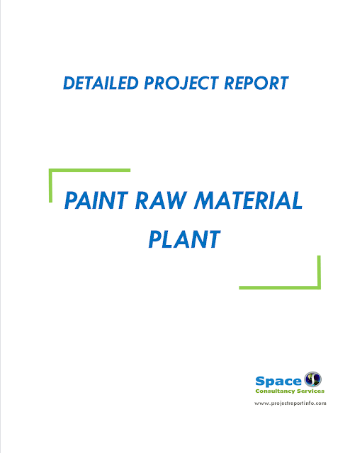 Project Report on Paint Raw Material Plant