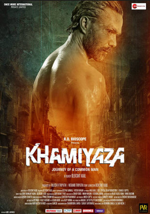 Khamiyaza: Journey of a Common Man 2019 Full Hindi Movie Download
