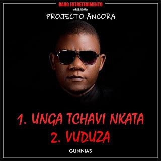 Gunnias - Unga Tchavi Nkata (2018) [DOWNLOAD]