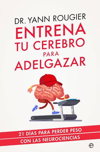 Entrena tu cerebro para adelgazar portada de libro