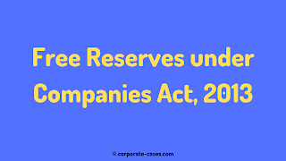 definition of free reserves under companies act 2013