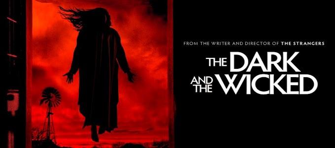 The Dark And the Wicked (2020) recensione e spiegazione