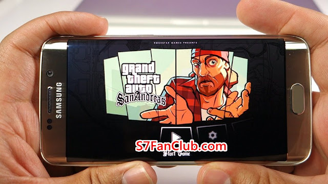 Download GTA San Andreas Samsung Galaxy S7 and Galaxy S7 Edge
