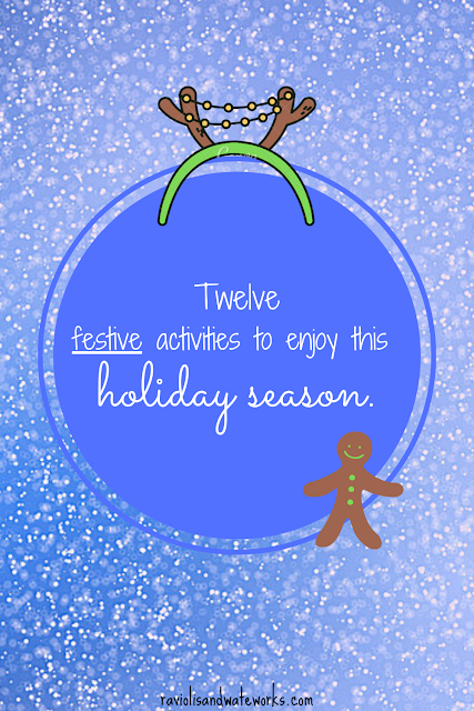 things to do holiday season; kid's activities for christmas; christmas season activities; winter break activities; winter planner; holiday season planner; how to plan the holiday season with kids; winter recess bucket list