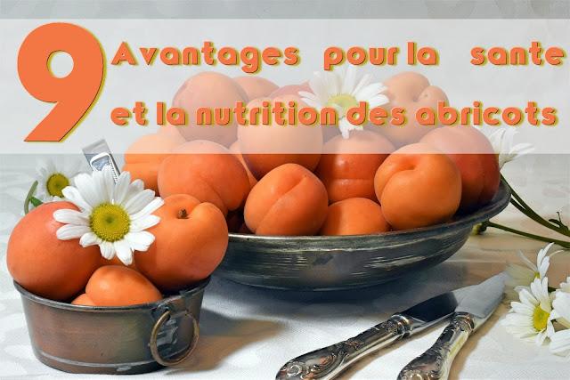 9 Avantages pour la santé et la nutrition des abricots