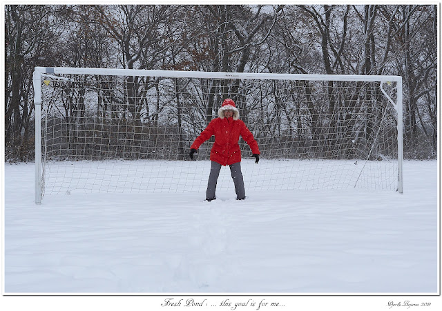 Fresh Pond: ... this goal is for me...