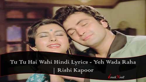 Tu-Tu-Hai-Wahi-Hindi-Lyrics-Yeh-Wada-Raha