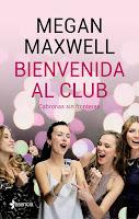 Bienvenida al club Cabronas sin fronteras, Megan Maxwell