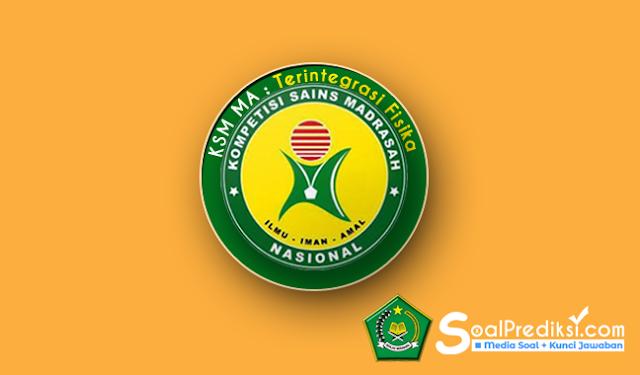 Latihan Soal KSM Fisika Terintegrasi MA 2019 dan Kunci Jawaban (+Pdf)