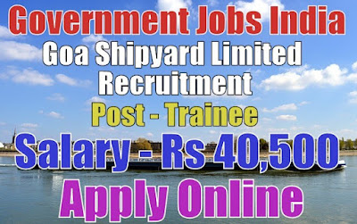 Goa Shipyard Limited GSL Recruitment 2017