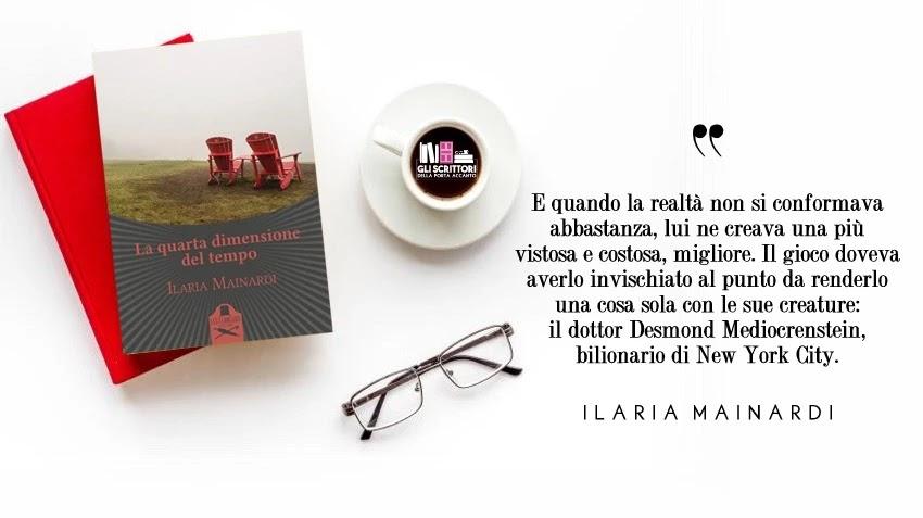 La quarta dimensione del tempo, un romanzo di Ilaria Mainardi