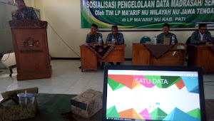 169 Madrasah di Pati Ikuti Sosialisasi SIMNU Ma'arif