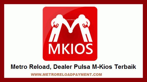 Metro Reload, Dealer Pulsa M-Kios Terbaik dan Tercepat