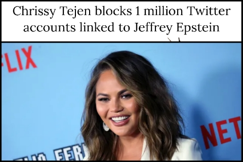 Chrissy Tejen blocks 1 million Twitter accounts linked to Jeffrey Epstein