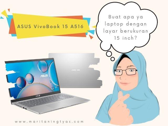 keunggulan laptop ASUS 15 inch