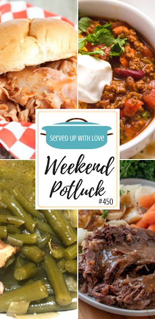 Weekend Potluck featured recipes include Mama's Cooked to Death Green Beans, Slow Cooker Ham BBQ Sandwiches, Crock Pot Chili, Crock Pot Pot Roast.