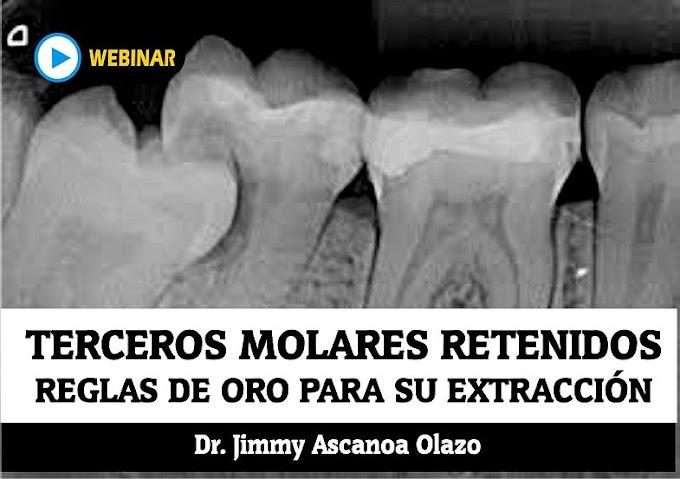 WEBINAR: Reglas de Oro para extracción de Terceros Molares Retenidos - Dr. Jimmy Ascanoa Olazo