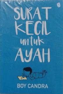 Teks Ulasan Novel Surat Kecil Untuk Ayah