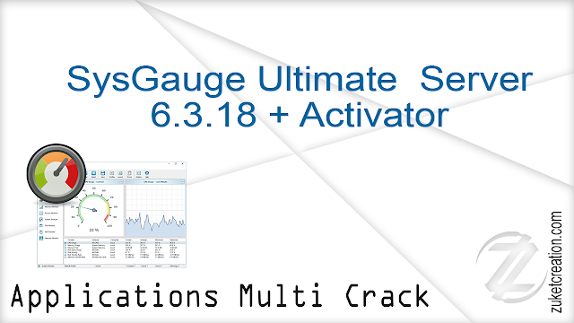 SysGauge Ultimate  Server 6.3.18 + Activator   |  22 MB