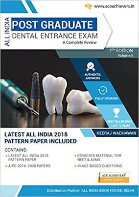 All India Post Graduate Dental Entrance Examination by Neeraj Wadhawan - 7th edition pdf free download