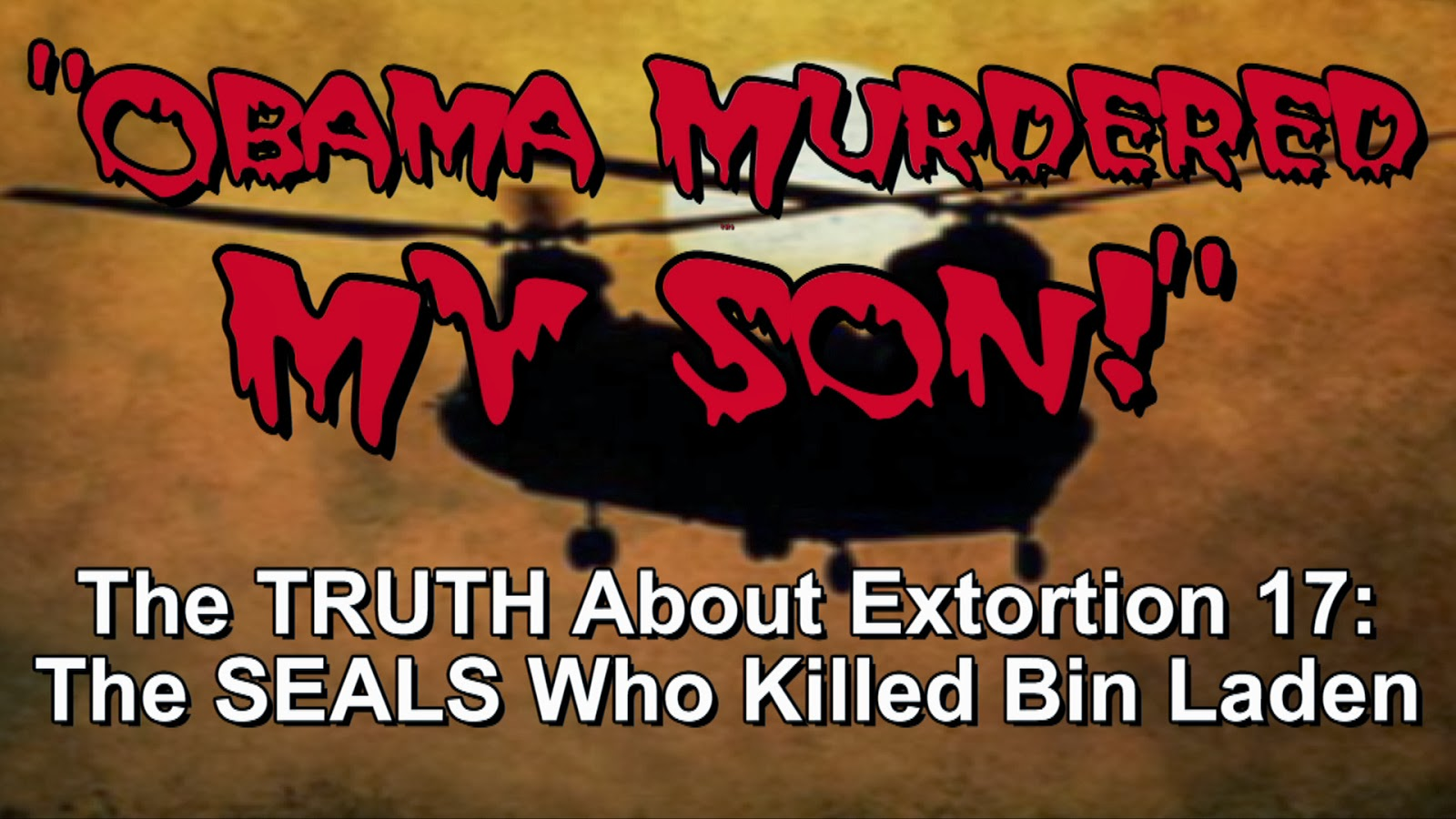 Obama Murdered My Son