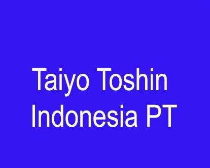 Loker Pabrik Kawasan Mm2100 PT.TAIYO TOSHIN INDONESIA 2018