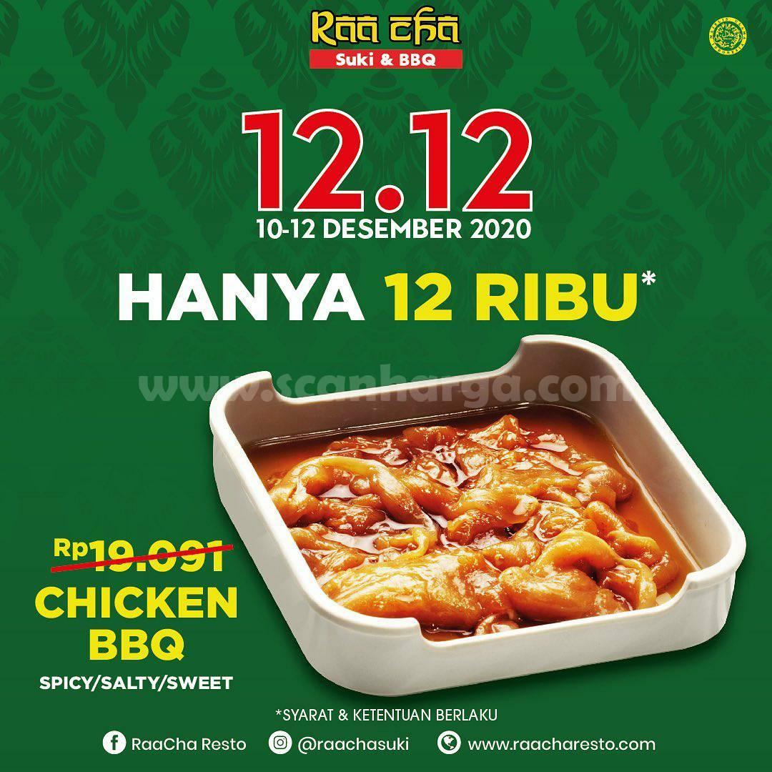 RAA CHA SUKI Promo 12.12 - Harga Spesial Chicken BBQ hanya Rp 12.000,-