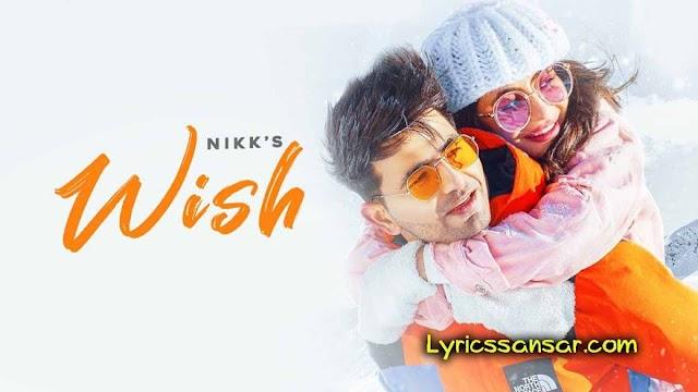 Wish Lyrics : Nikk | Latest Valentine's Day Songs 2020