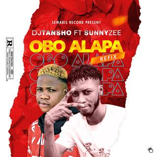 DJ TANSHO FT SUNNY ZEE - OBO ALAPA