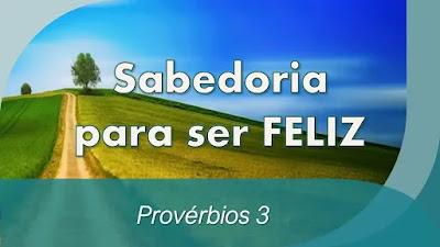 estudo bíblico provérbios 3