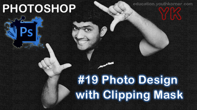 #19 Photo Design with Clipping Mask In Photoshop