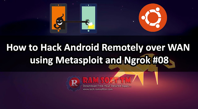 How to Hack Android Remotely over WAN using Metasploit and Ngrok | Ubuntu | Heck Tech Lanka #08