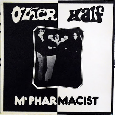 The Other Half - Mr Pharmacist (1982)