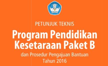 Juknis Program Pendidikan Kesetaraan Paket B 2016