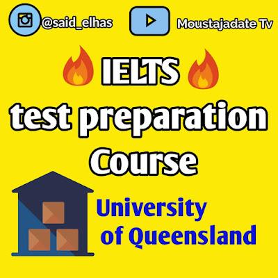 بالمجان دورة تحضيرية لاختبار IELTS الأكاديمي من جامعة كوينزلاند
