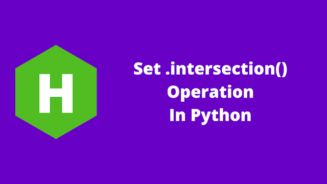 HackerRank Set .intersection() Operation in python problem solution