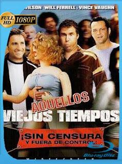 Aquellos Viejos Tiempos [2003]HD [1080p] Latino [GoogleDrive] SilvestreHD