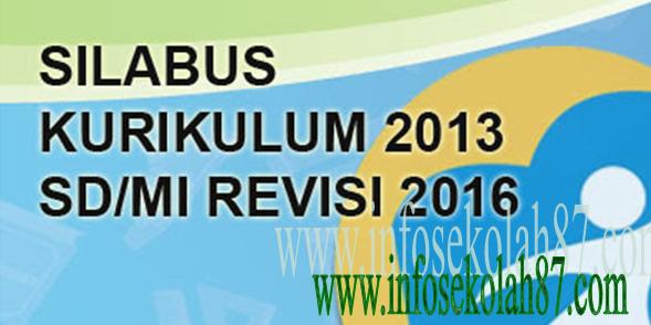 Silabus Kurikulum 2013 Untuk Sd Mi Edisi Revisi 2016 Info Seputar Madrasah