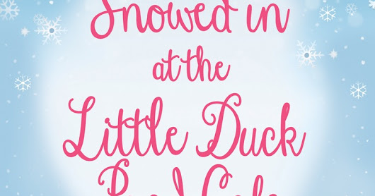 Snowed in at the Little Duck Pond Cafe- cover reveal