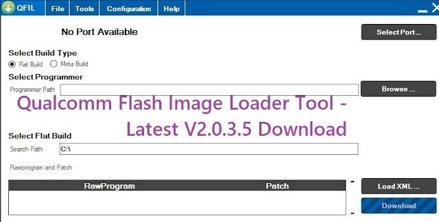 QFIL Tool - Qualcomm Flash Image Loader Tool - Latest V2.0.3.5 Download