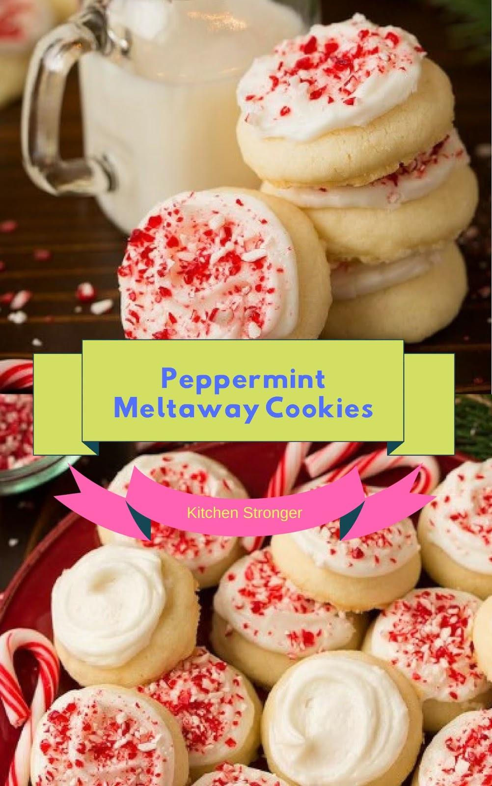 Peppermint Meltaway Cookies Christmas Cookies