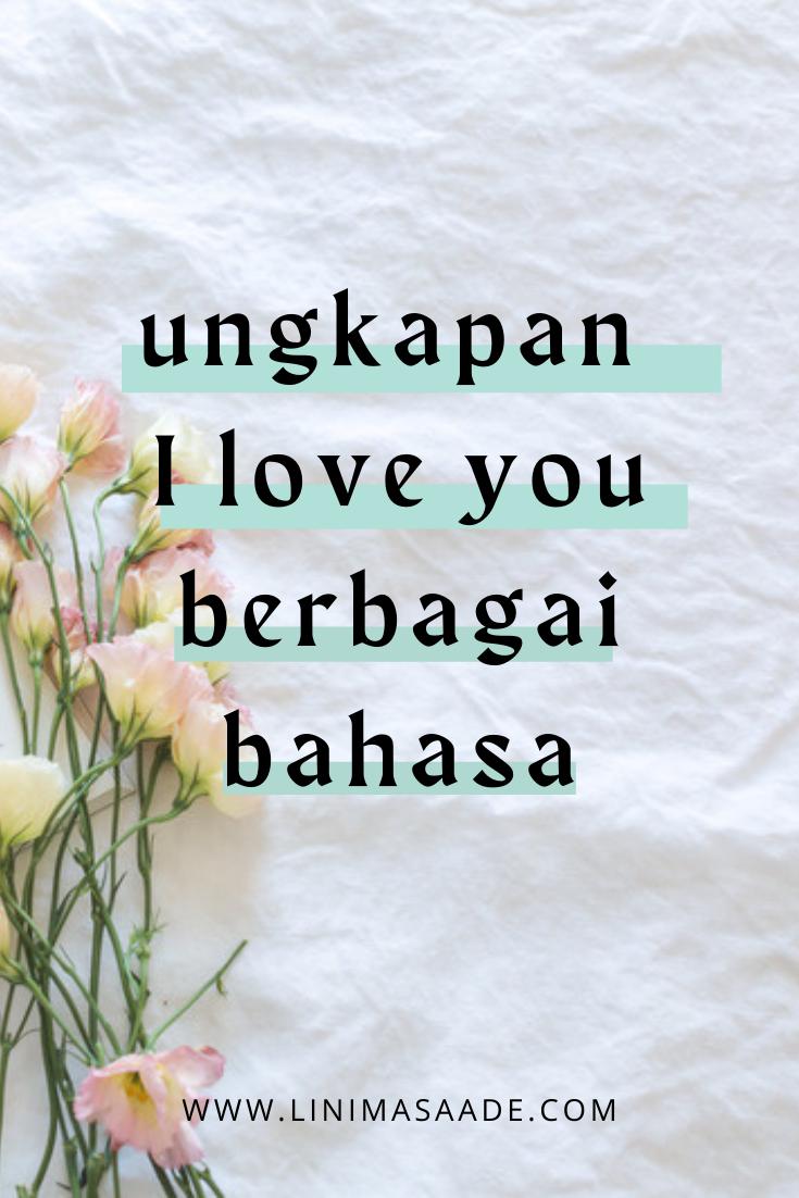 Cara Bilang I love You Dalam Berbagai Bahasa Selain Inggris