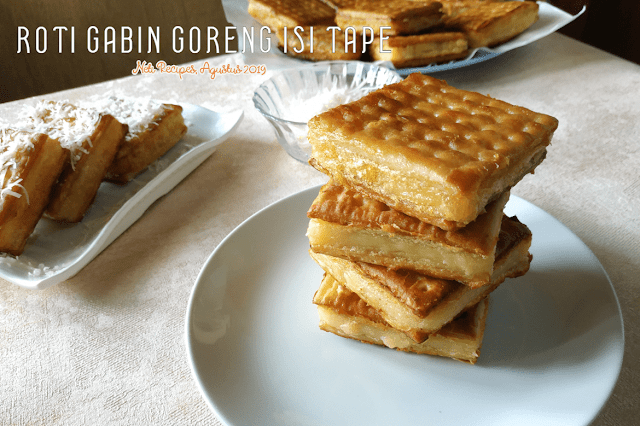 Roti gabin goreng isi tape @NetiRecipes 2019