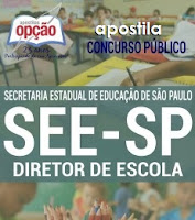 Apostila concurso SEE- Secretaria da Educação-SP - Diretor de Escola