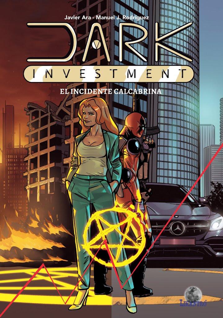 Dark Investment. El incidente Calcabrina.
