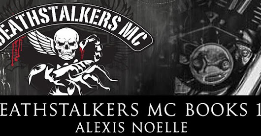 Cover Reveal ♥ Deathstalkers MC by Alexis Noelle ♥