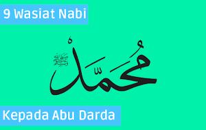 9 Wasiat Rasulullah Nabi Muhammad kepada Abu Darda