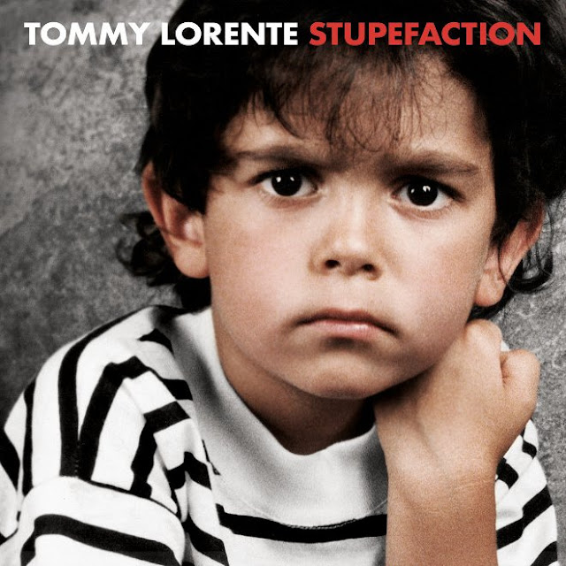 TOMMY LORENTE - Stupefaction 1